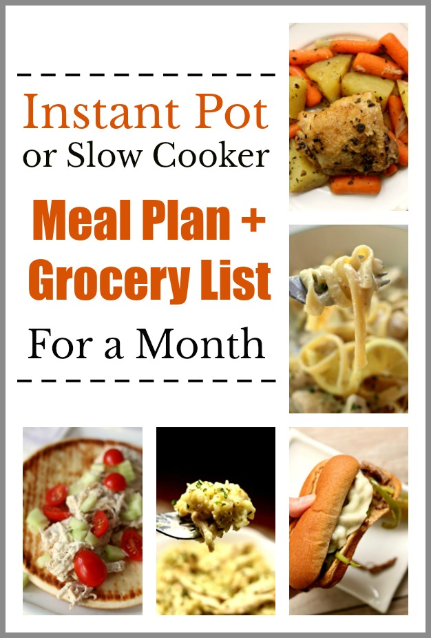Instant Pot/Slow Cooker Meal Plan for a Month--want a month's worth of dinner ideas that you can make in the Instant Pot or slow cooker? I've got you covered! Here is a menu plan for the next 4 weeks along with a shopping list for each week.