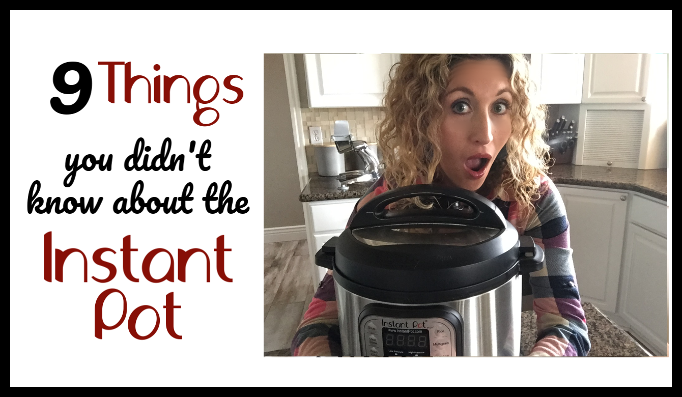 9 things you didn't know about the Instant Pot